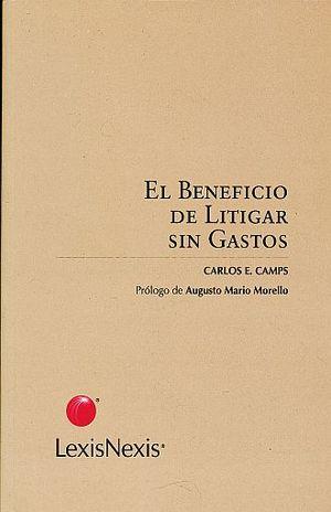 BENEFICIO DE LITIGAR SIN GASTOS, EL