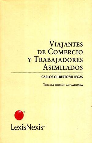 VIAJANTES DE COMERCIO Y TRABAJADORES ASIMILADOS / 3 ED.