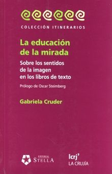 EDUCACION DE LA MIRADA, LA