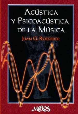 ACUSTICA Y PSICOACUSTICA DE LA MUSICA