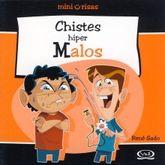 CHISTES HIPER MALOS