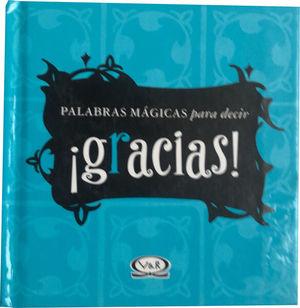 PALABRAS MAGICAS PARA DECIR GRACIAS / PD.