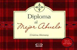 DIPLOMA AL MEJOR ABUELO / PD.