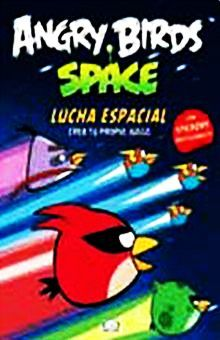 ANGRY BIRDS SPACE. LUCHA ESPACIAL / PD. (INCLUYE STICKERS)