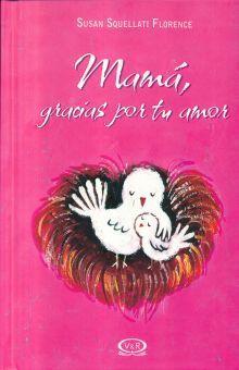 MAMA GRACIAS POR TU AMOR / PD.