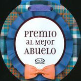 PREMIO AL MEJOR ABUELO / PD.
