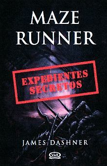 Expedientes secretos / Maze Runner