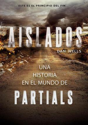 AISLADOS / SAGA PARTIALS