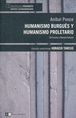 HUMANISMO BURGUES Y HUMANISMO PROLETARIO. DE ERASMO A ROMAIN ROLLARD