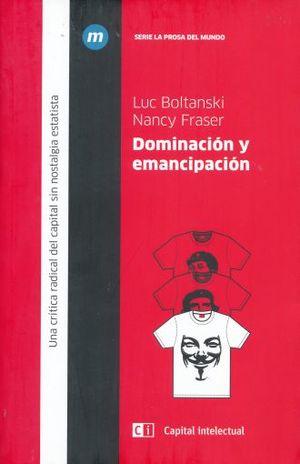 DOMINACION Y EMANCIPACION