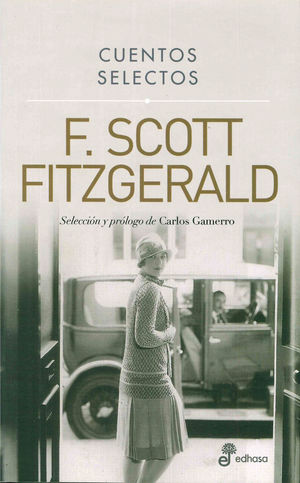Cuentos selectos. F. Scott Fitzgerald
