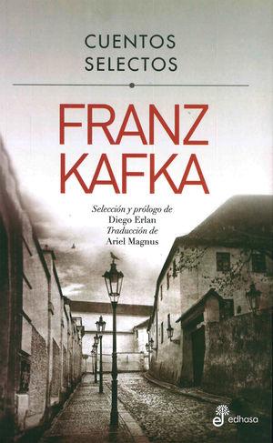 Cuentos selectos. Franz Kafka