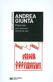 POSCRISIS. ARTE ARGENTINO DESPUES DE 2001