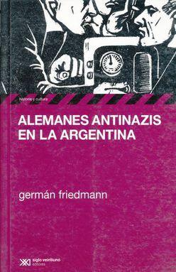 ALEMANES ANTINAZIS EN LA ARGENTINA