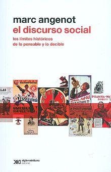 DISCURSO SOCIAL, EL. LOS LIMITES HISTORICOS