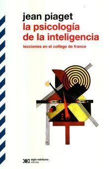 PSICOLOGIA DE LA INTELIGENCIA, LA. LECCIONES EN EL COLLEGE DE FRANCE