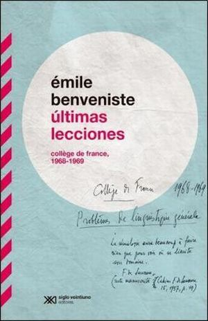 ULTIMAS LECCIONES. COLLEGE DE FRANCE 1968 - 1969