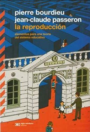 REPRODUCCION, LA. ELEMENTOS PARA UNA TEORIA DEL SISTEMA EDUCATIVO