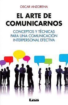 ARTE DE COMUNICARNOS, EL
