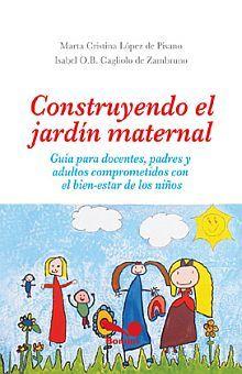 CONSTRUYENDO EL JARDIN MATERNAL