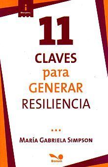 11 CLAVES PARA GENERAR RESILIENCIA
