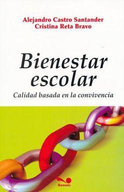 BIENESTAR ESCOLAR. CALIDAD BASADA EN LA CONVIVENCIA