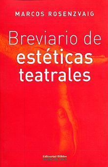 BREVIARIO DE ESTETICAS TEATRALES