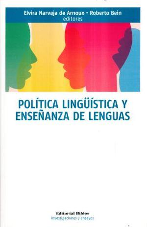 POLITICA LINGUISTICA Y ENSEÑANZA DE LENGUAS