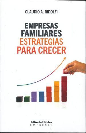 EMPRESAS FAMILIARES ESTRATEGIAS PARA CRECER