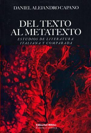 DEL TEXTO AL METATEXTO. ESTUDIOS DE LITERATURA ITALIANA Y COMPARADA
