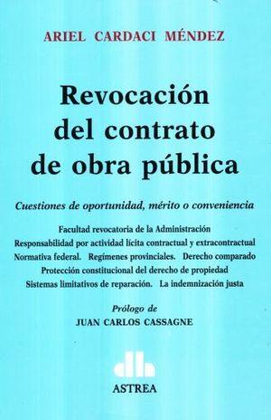 REVOCACION DEL CONTRATO DE OBRA PUBLICA