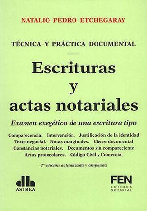 Escrituras y actas notariales. Examen exagético de una escritura tipo