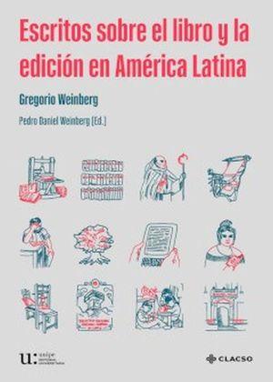 Escritos sobre el libro y la edición en América Latina