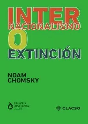 Internacionalismo o extinción