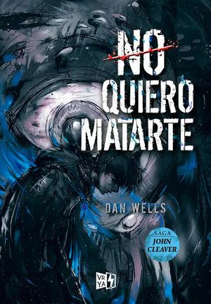 NO QUIERO MATARTE / SAGA JOHN CLEAVER