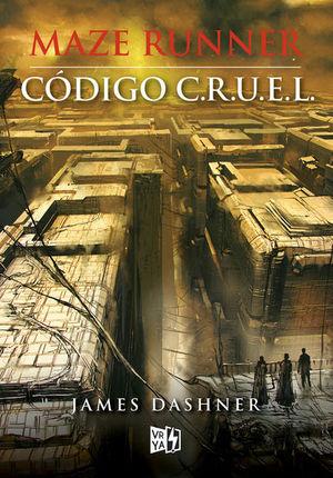 CODIGO CRUEL / MAZE RUNNER