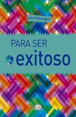 201 MENSAJES PARA SER EXITOSO / PD.