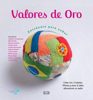 VALORES DE ORO. ENTRENATE PARA SOÑAR / PD.