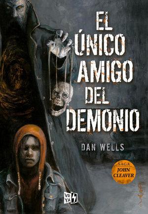 UNICO AMIGO DEL DEMONIO, EL / SAGA JOHN CLEAVER