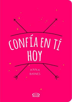 CONFIA EN TI HOY