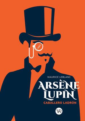 Arsene Lupin, Caballero Ladrón