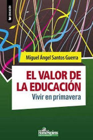El valor de la educación. Vivir en primavera