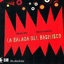 BALADA DEL BASILISCO, LA
