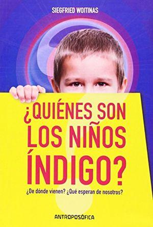 QUIENES SON LOS NIÑOS INDIGO