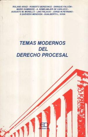 TEMAS MODERNOS DEL DERECHO PROCESAL