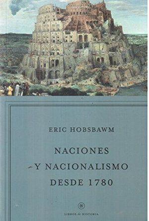 NACIONES Y NACIONALISMO DESDE 1780