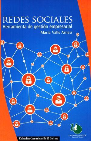 REDES SOCIALES. HERRAMIENTA DE GESTION EMPRESARIAL