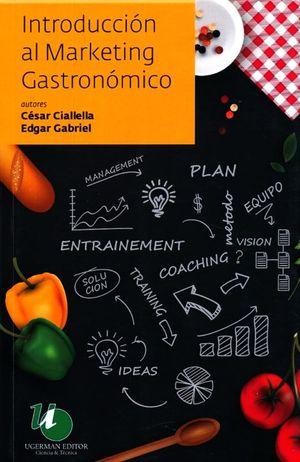INTRODUCCION AL MARKETING GASTRONOMICO