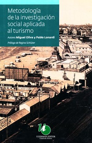 METOLOGIA DE LA INVESTIGACION SOCIAL APLICADA AL TURISMO
