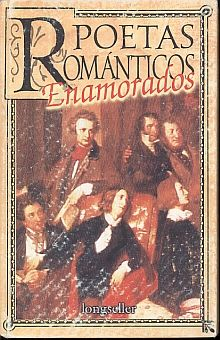 POETAS ROMANTICOS ENAMORADOS / PD.